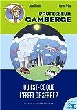 """Afficher """"Professeur Gamberge Qu'est-ce que l'effet de serre ?"""""""