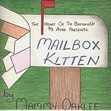 Mailbox Kittenby Mammy Oaklee