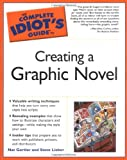 The Complete Idiot's Guide to Creating a Graphic Novel (1592572332) by Gertler, Nat