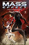 img - for Mass Effect: Foundation Volume 1 book / textbook / text book