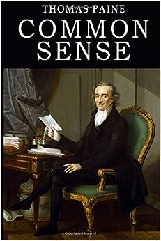 Thomas Paine's 'Common Sense': A Book Review