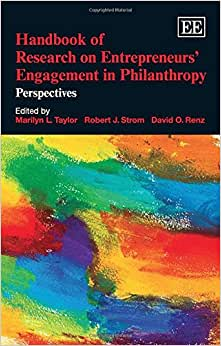 Handbook Of Research On Entrepreneurs' Engagement In Philanthropy: Perspectives (Elgar Original Reference)