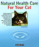 img - for Natural Health Care for Your Cat by Rudolf Deiser (1997-08-03) book / textbook / text book