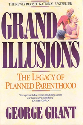 grand-illusions-the-legacy-of-planned-parenthood-english-edition