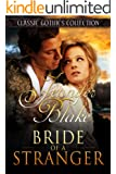 Bride of a Stranger (Classic Gothics Collection Book 2)