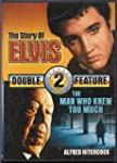 The Story of Elvis & The Man Who Knew...