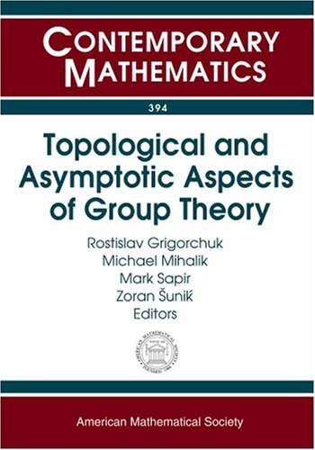 Topological And Asymptotic Aspects Of Group Theory (Contemporary Mathematics)