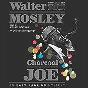 Charcoal Joe: An Easy Rawlins Mystery, Book 14 | Walter Mosley