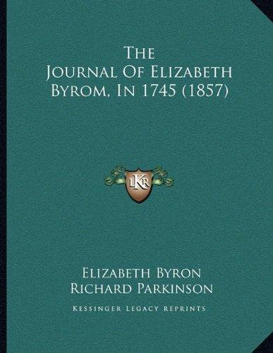 The Journal of Elizabeth Byrom, in 1745 (1857)