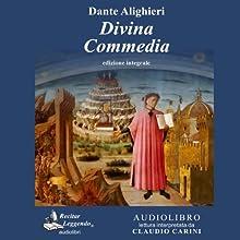 Divina Commedia [Divine Comedy]: Integrale (       UNABRIDGED) by Dante Alighieri Narrated by Claudio Carini