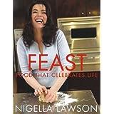 Feast: Food that Celebrates Lifeby Nigella Lawson