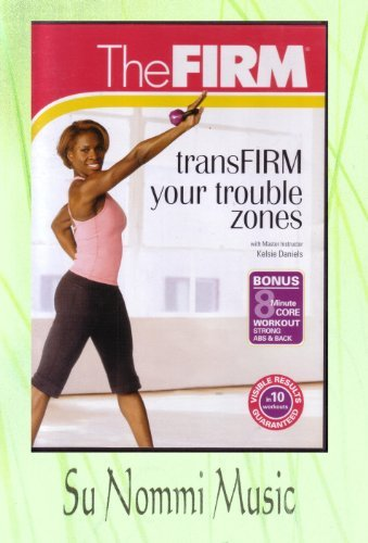 The Firm: TransFIRM Your Trouble Zones