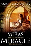img - for Mira's Miracle (Masters of the Castle) book / textbook / text book