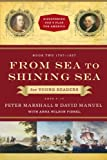 img - for From Sea to Shining Sea for Young Readers: 1787-1837 (Discovering God's Plan for America) book / textbook / text book