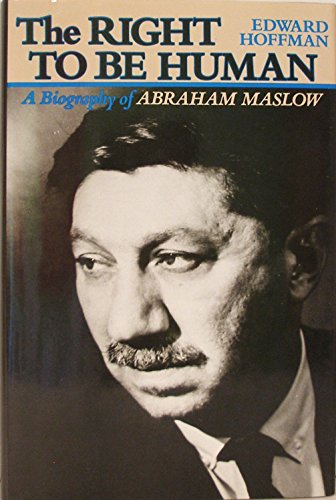 The life and works of abraham maslow