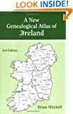 A New Genealogical Atlas of Ireland, Second Edition