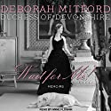Wait for Me!: Memoirs (       UNABRIDGED) by Deborah Mitford Narrated by Anne Flosnik