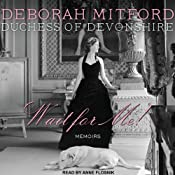 Wait for Me!: Memoirs | [Deborah Mitford]