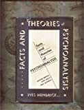 img - for Facts and Theories of Psychoanalysis book / textbook / text book