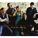 Lonely Runs Both Ways ~ Alison Krauss and...