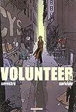 Volunteer, tome 1