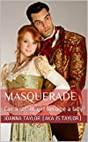 Masquerade: Can a street-girl become a lady?