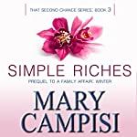 Simple Riches: That Second Chance, Book 3 | Mary Campisi