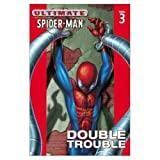 img - for Ultimate Spider-Man Vol. 3: Double Trouble book / textbook / text book