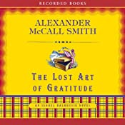 The Lost Art of Gratitude: An Isabel Dalhousie Novel | Alexander McCall Smith