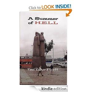 A Summer of H.E.L.L Paul Richard Scott