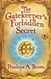 The Gatekeepers Forbidden Secret
