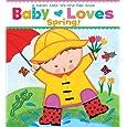 Baby Loves Spring!: A Karen Katz Lift-the-Flap Book (Karen Katz Lift-the-Flap Books)