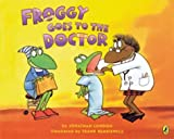 Froggy Goes to the Doctor (Froggy)