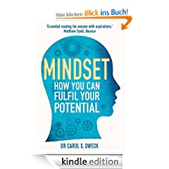 Mindset: How You Can Fulfil Your Potential: How You Can Fulfill Your Potential