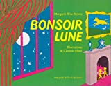 Bonsoir Lune / Goodnight Moon