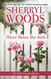 Three Down the Aisle (Rose Cottage Sisters)