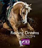 img - for Reining Dreams (Equestrian Dreams) by Francesca Sternberg (2011-04-15) book / textbook / text book