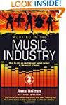 Working in the Music Industry: 3rd ed...