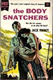 The Body Snatchers (Dell First Edition, 42) (0440650429) by Finney, Jack