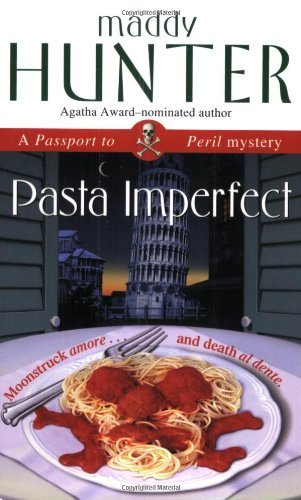 By Maddy Hunter - Pasta Imperfect: A Passport to Peril Mystery (2004-08-11) [Mass Market Paperback] (Pasta Imperfect compare prices)