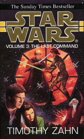 Star Wars: The Last Command (The Thrawn Trilogy 3)