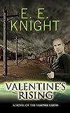 Valentine's Rising (Vampire Earth Series)