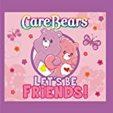 Care Bears: Lets Be Friends