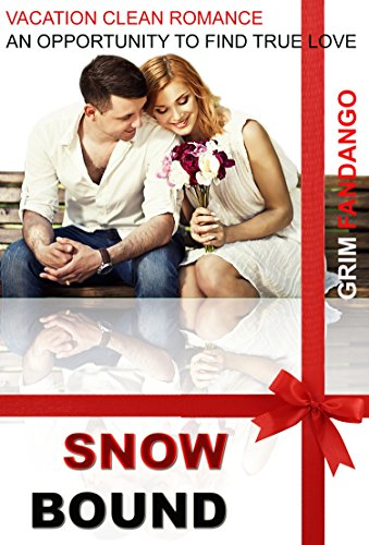 CLEAN ROMANCE :SNOW BOUND: Sweet Romance, Christian Clean Romance, Love, Warm (Inspirational Clean Romance  Women's Fiction Short Stories) PDF