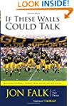 If These Walls Could Talk: Michigan F...