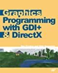 Graphics Programming with GDI+ &...
