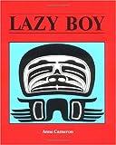Lazy Boy (0920080634) by Cameron, Anne