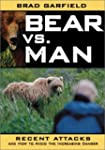 Bear vs. Man: Recent Attacks and How...