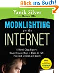 Moonlighting on the Internet: Five Wo...