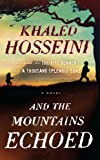 And the Mountains Echoed (Thorndike Press Large Print Basic Series)